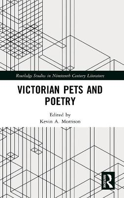 Victorian Pets and Poetry by Kevin A. Morrison