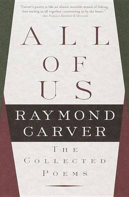 All of Us by Raymond Carver