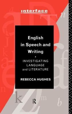 English Through Speech and Writing by Rebecca Hughes