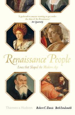 Renaissance People: Lives that Shaped the Modern Age book