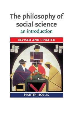 Philosophy of Social Science by Martin Hollis