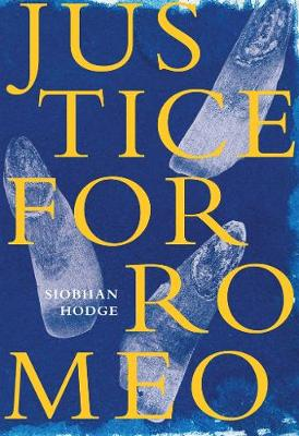 Justice for Romeo by Siobhan Hodge