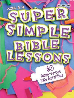 Super Simple Bible Lessons by Leedell Stickler