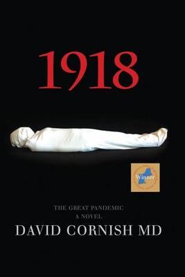 1918 by MD David Cornish