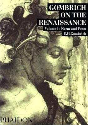 Gombrich on the Renaissance Volume I book