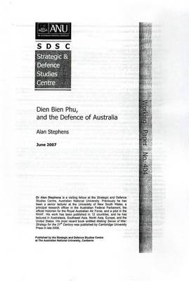 Dien Bien Phu and the Defence of Australia by Alan Stephens