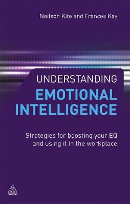 Understanding Emotional Intelligence by Neilson Kite