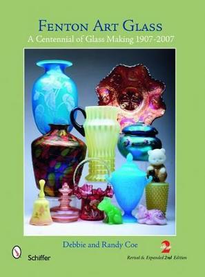 Fenton Art Glass by Debbie & Randy Coe