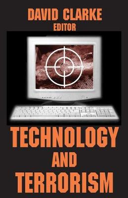 Technology and Terrorism by David Clarke
