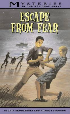 Mysteries in Our National Parks: Escape From Fear by Gloria Skurzynski