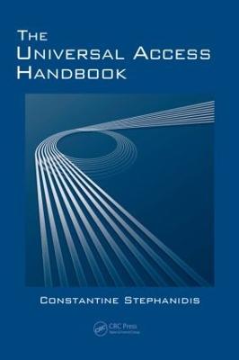 The Universal Access Handbook by Constantine Stephanidis