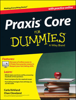 Praxis Core For Dummies, with Online Practice Tests by Carla C. Kirkland