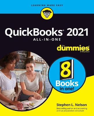 QuickBooks 2021 All-in-One For Dummies by Stephen L. Nelson