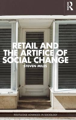 Retail and the Artifice of Social Change book