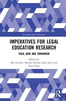 Imperatives for Legal Education Research: Then, Now and Tomorrow book