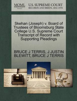 Skehan (Joseph) V. Board of Trustees of Bloomsburg State College U.S. Supreme Court Transcript of Record with Supporting Pleadings by Bruce J Terris