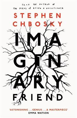 Imaginary Friend: The new novel from the author of The Perks Of Being a Wallflower by Stephen Chbosky
