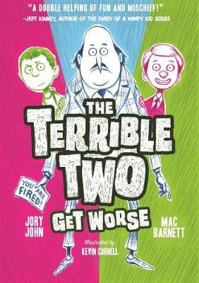 Terrible Two Get Worse, The by Mac Barnett