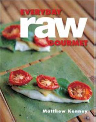 Everyday Raw Gourmet book