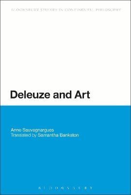 Deleuze and Art by Anne Sauvagnargues