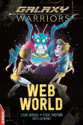 EDGE: Galaxy Warriors: Web World by Steve Skidmore