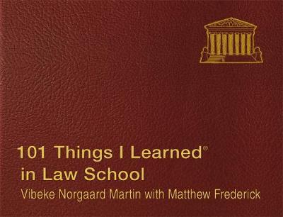 101 Things I Learned in Law School by Matthew Frederick