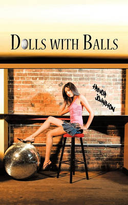 Dolls with Balls by Trevor Johnston