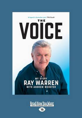 The Voice: My Story by Ray Warren and Andrew Webster
