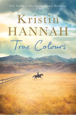 True Colours by Kristin Hannah