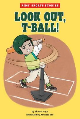 Look Out, T-Ball! book