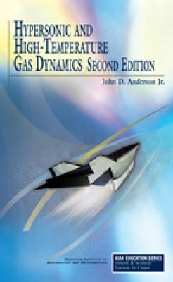 Hypersonic and High Temperature Gas Dynamics book
