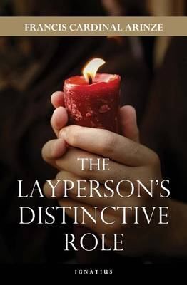 The Layperson's Distinctive Role by Francis A. Arinze