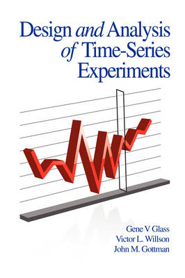 Design and Analysis of Time-series Experiments by Gene V. Glass