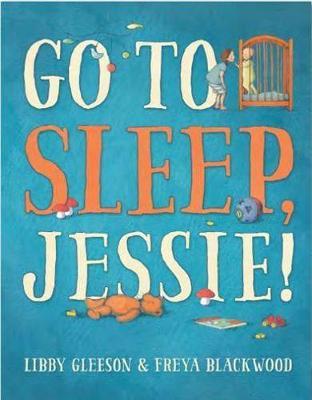 Go to Sleep, Jessie! book