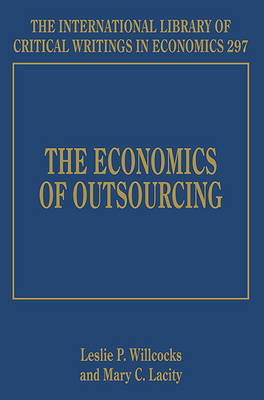 The Economics of Outsourcing by Leslie P. Willcocks