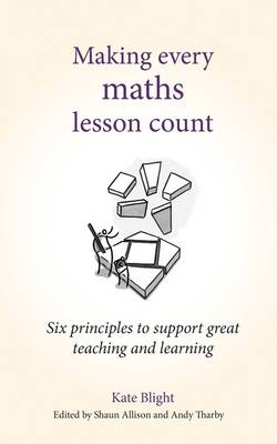 Making Every Maths Lesson Count by Kate Blight