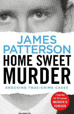 Home Sweet Murder by James Patterson