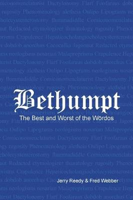 Word Bethumped the Best and Worst of the Woerdos by Jerry Reedy