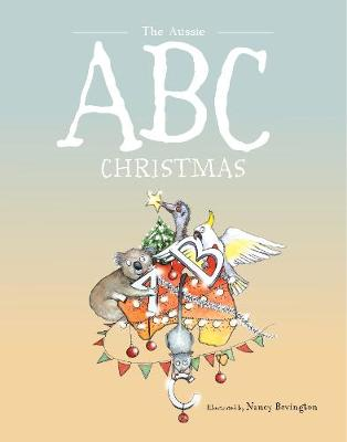 The Aussie ABC Christmas by Nancy Bevington