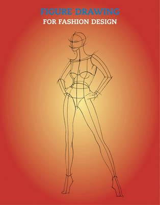 Figure Drawing for Fashion Design by Elisabetta Drudi