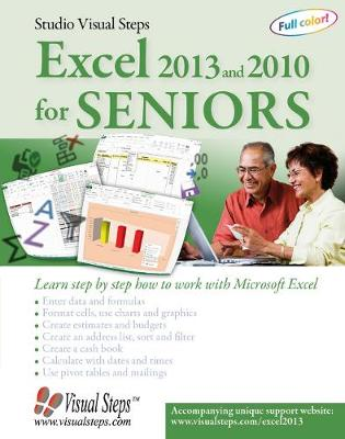 Excel 2013 and 2010 for Seniors by Studio Visual Steps