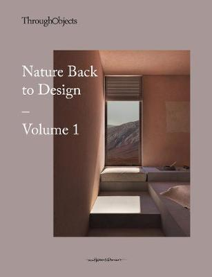 Through Objects: Nature back to Design vol.1 book