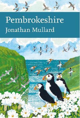 Pembrokeshire (Collins New Naturalist Library, Book 141) by Jonathan Mullard