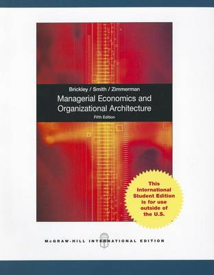 Managerial Economics and Organizational Architecture book