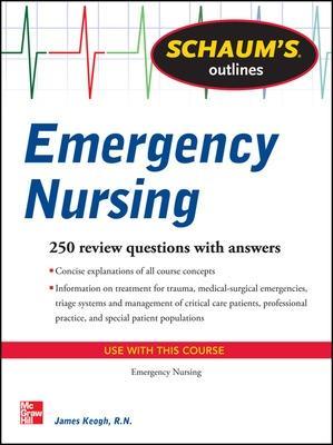 Schaum's Outline of Emergency Nursing by Jim Keogh