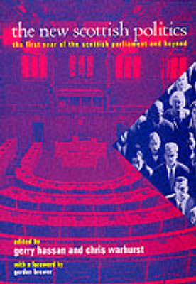 The New Scottish Politics: The First Year of the Scottish Parliament and Beyond by Centre for Scottish Public Policy