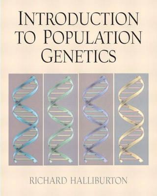 Introduction to Population Genetics by Richard Halliburton