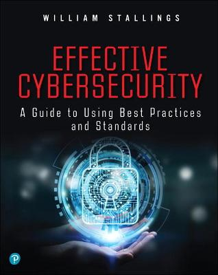 Effective Cybersecurity by William Stallings