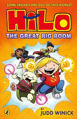 Hilo: The Great Big Boom (Hilo Book 3) by Judd Winick