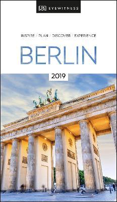 DK Eyewitness Travel Guide Berlin: 2019 book